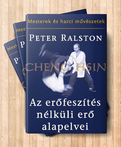 Peter Ralston Az erőfeszítés nélküli erő című könyvének borítója