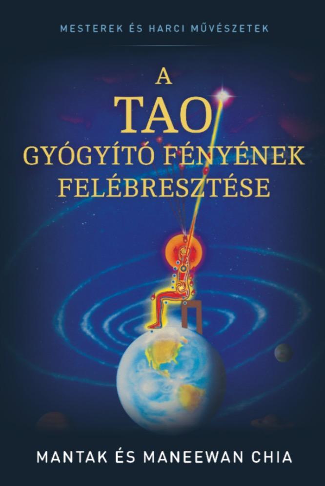 A tao gyógyító fényének felébresztése könyvborító
