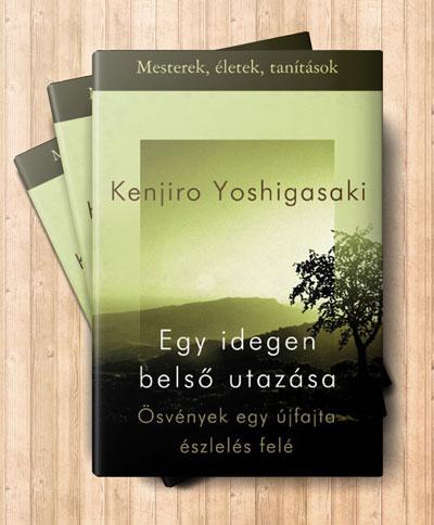 kenjiro-yoshigasaki-egy-idegen-belso-utazasa-e-konyv
