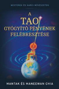 Mantak Chia A tao gyógyító fényének felébresztése könyv