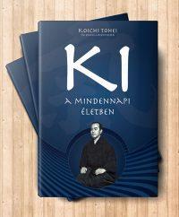 koichi-tohei-a-ki-a-mindennapi-eletben-e-konyv